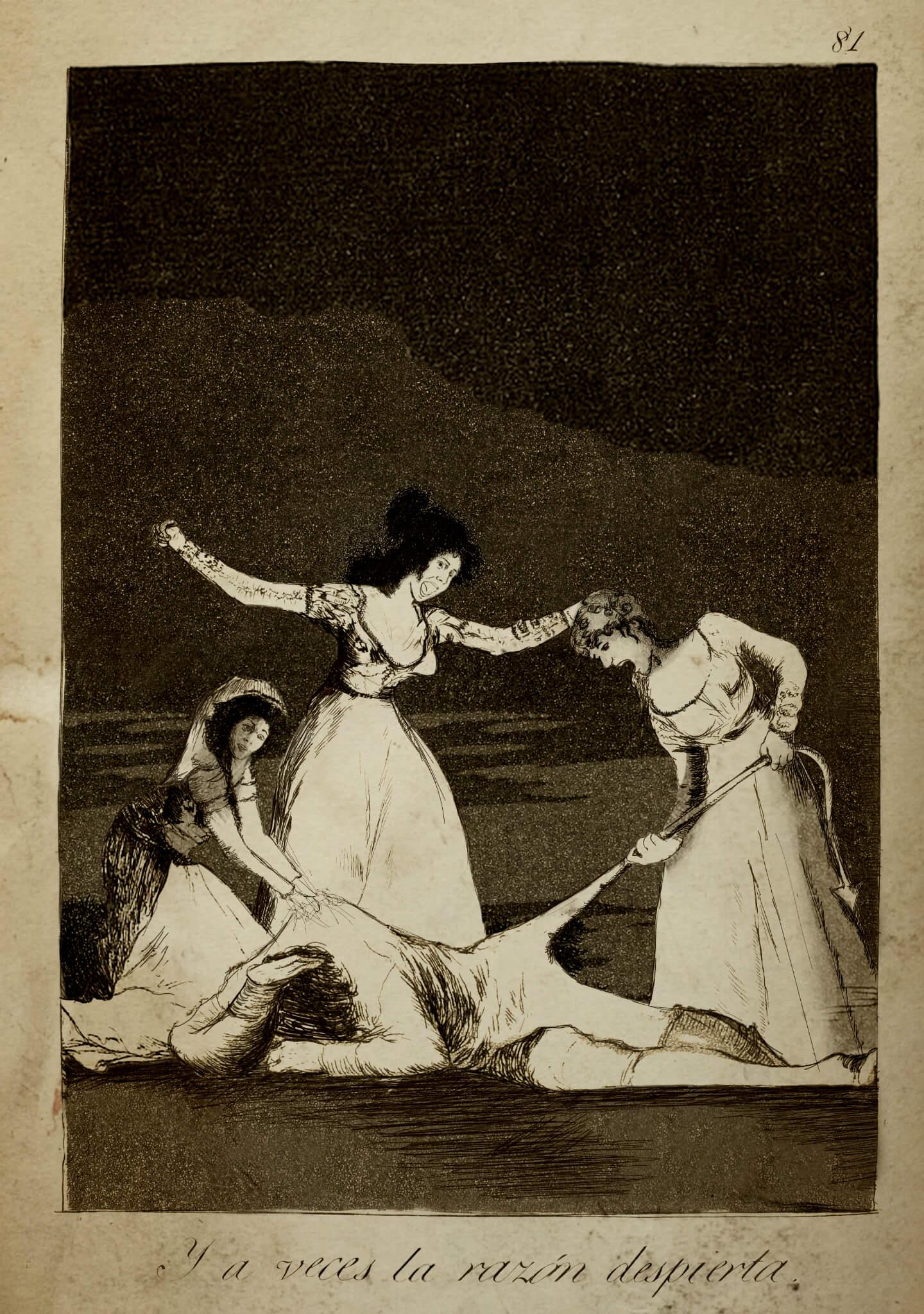 """El Capricho 81 de Francisco de Goya - """"Y a veces la razón ..."""